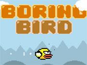 Boring Bird