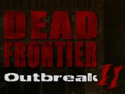 Dead Frontier Outbreak 2