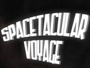 Spacetacular Voyage