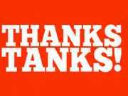 Thanks Tanks